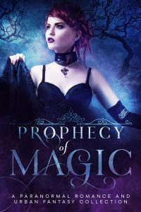 prophecy of magic urban fantasy paranormal romance collection